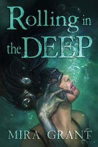 Rolling in the Deep by Mira Grant ePub Download
