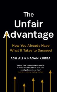 The Unfair Advantage: How You Already Have What It Takes to Succeed PDF