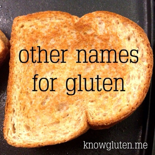 Other Names for Gluten - know gluten