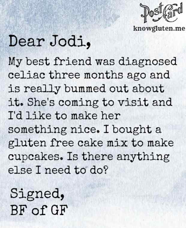 How to safely bake for a gluten free friend - gluten free postcards from knowgluten.me