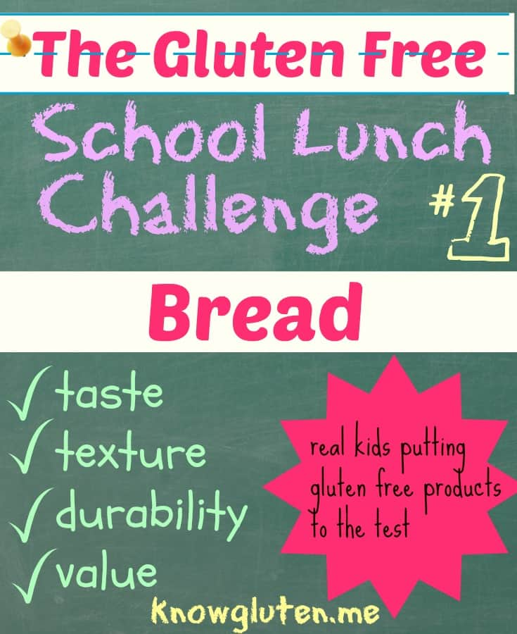 The Gluten Free School Lunch Challenge, Gluten free Bread
