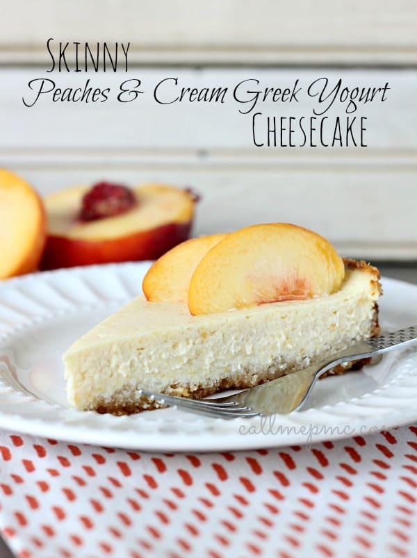 Skinny Peaches and Cream Greek Yogurt Cheesecake