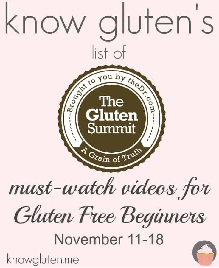 Know Gluten's List of Must Watch Gluten Summit Videos for Gluten Free Beginners