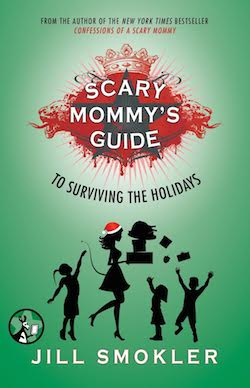 Scary Mommy Guide to Surviving the Holidays