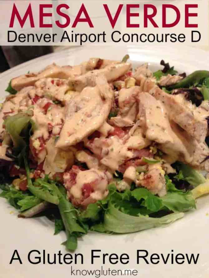 knowgluten.me A Gluten Free Review of Mesa Verde in the Denver Airport