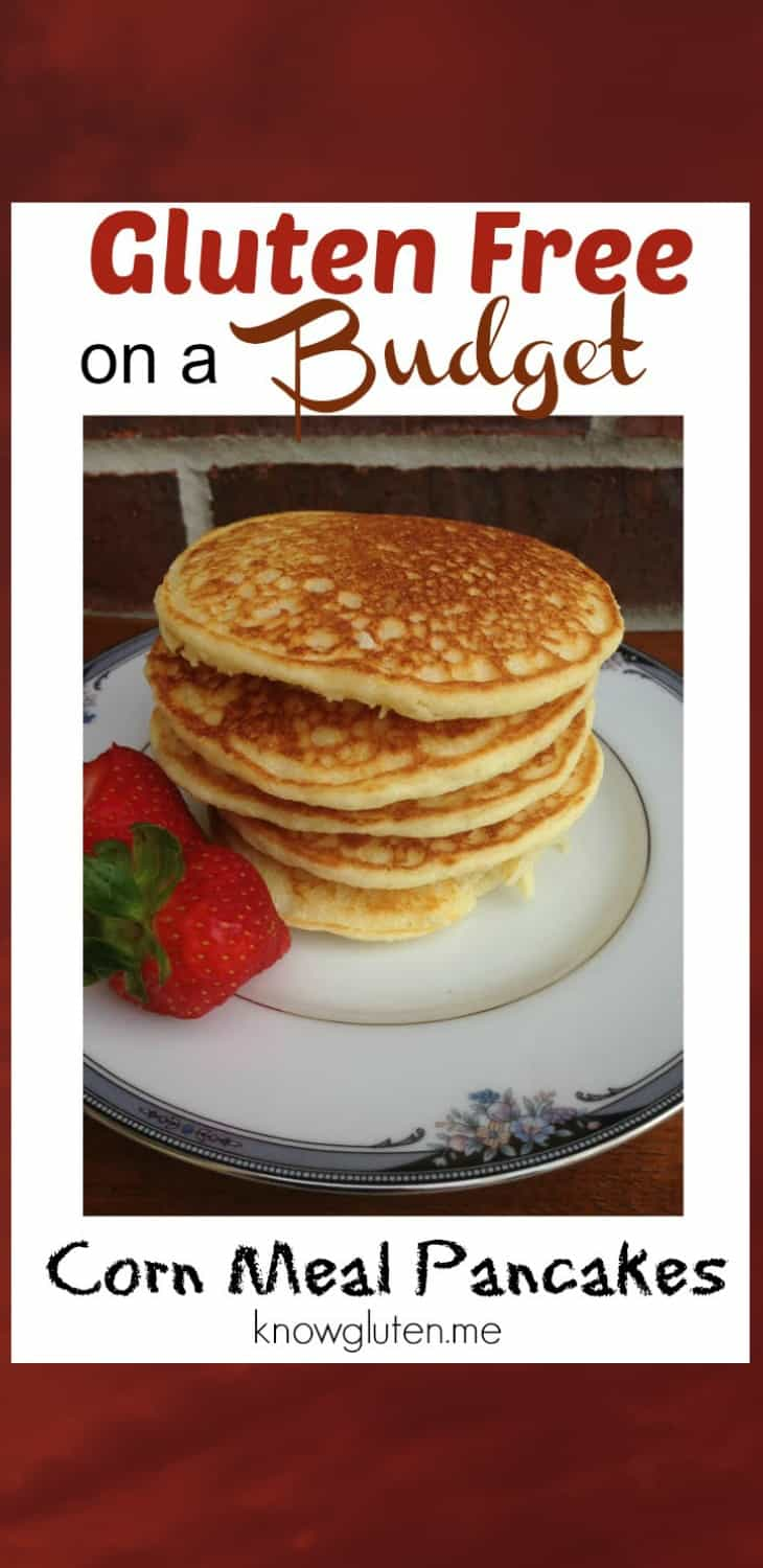 Gluten Free on a Budget - Tips and Cornmeal Pancake Recipe