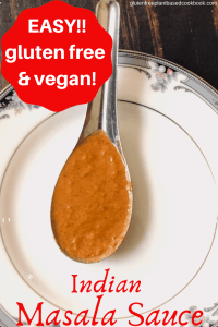 pinterest image of gluten free vegan Indian Masala Sauce recipe