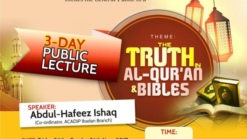 ACADIP IBADAN BRANCH Invites the Public to 3-Days Public Lecture