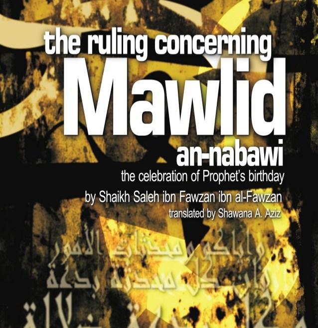 THE RULING CONCERNING MAWLID AN-NABAWI By Sheikh Saleh Ibn Fawzan