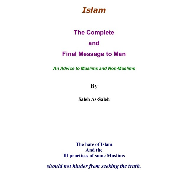 ISLAM THE COMPLETE AND FINAL MESSAGE TO MAN By Saleh As-Saleh