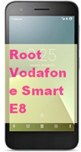 Root Vodafone Smart E8, Easy Root, One click root, Quick root, Faster