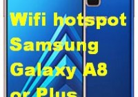 Wifi hotspot Samsung Galaxy A8 or Plus