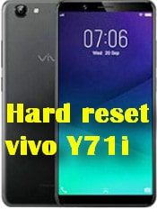 Hard reset vivo Y71i Vivo mobile Phone - Format factory and