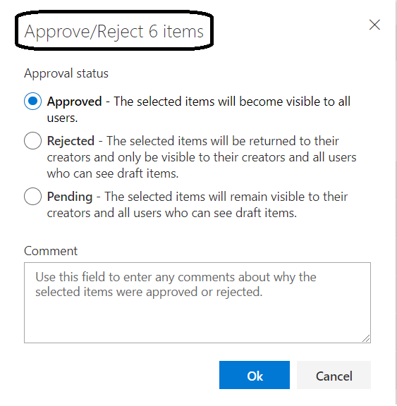 M365-SharePoint Online : New Feature - Bulk Approve/Reject dialog