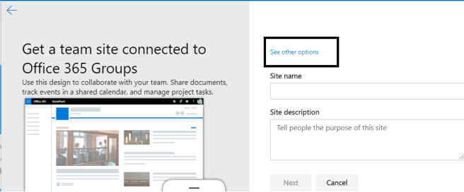 "M365 - SharePoint Online - ""See other options"" link appears when we set the custom form for creating site from tenant setting page"