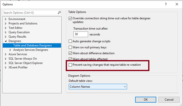 SQL Server - SQL Server - SQL Server Management Studio V18 - Tools >> Option >> setting - Prevent saving changes that require table re-creation - Uncheck