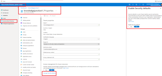 "Azure Active Directory admin center : Tenant-wide settings - ""Manage Security defaults"" link - Enable / Disable Security defaults"