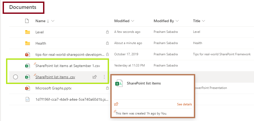 Fig : Power Automate ran successfully. Respective CSV file generated in document library (selected SharePoint location)
