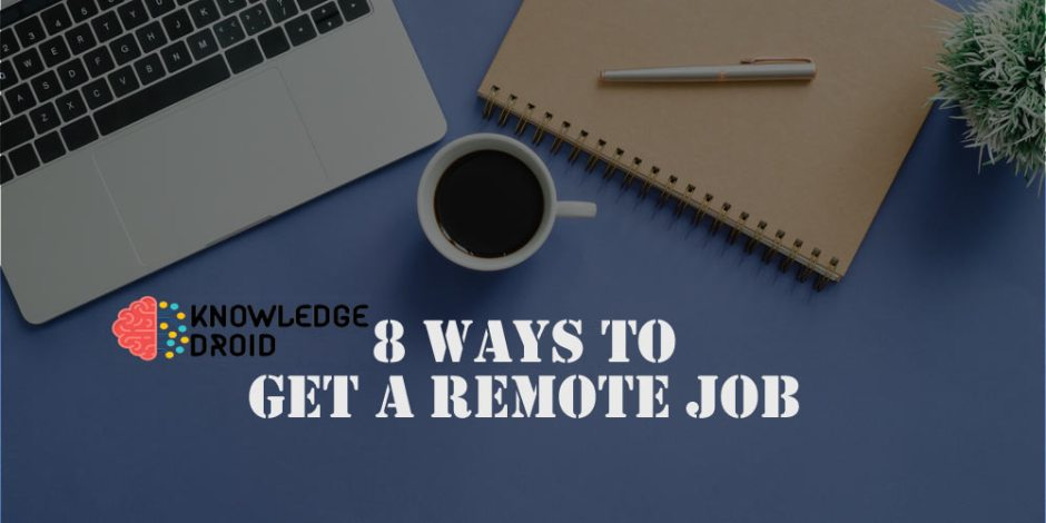8 easy steps to apply for a remote job in 2020