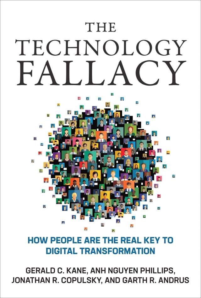 The Technology Fallacy