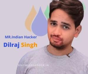 Dilraj Singh Biography In Hindi| MR. Indian Hacker