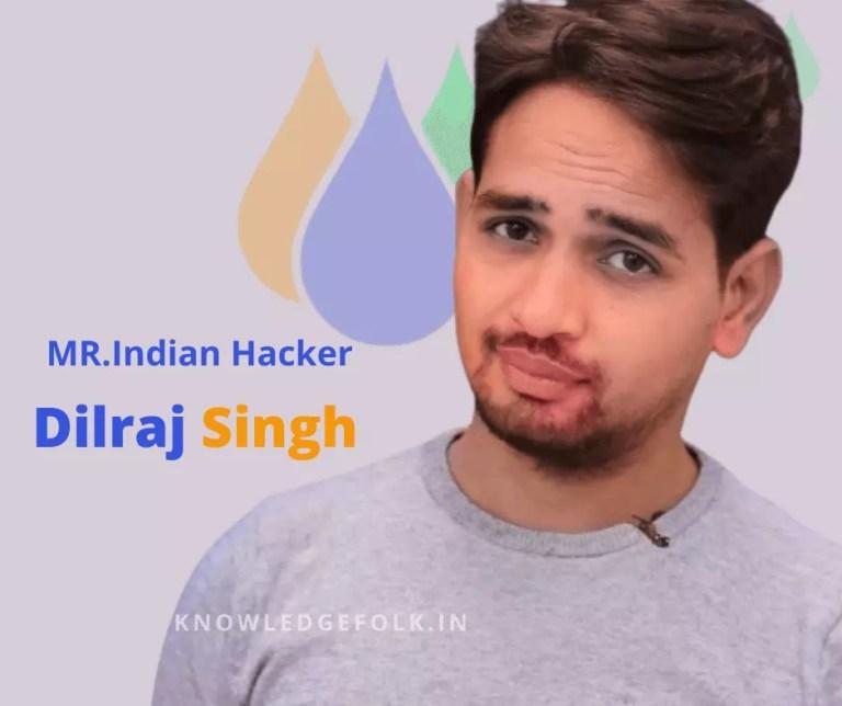 Dilraj Singh Biography In Hindi  MR. Indian Hacker