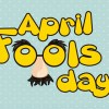 Some of History's Best April Fool's Day Pranks