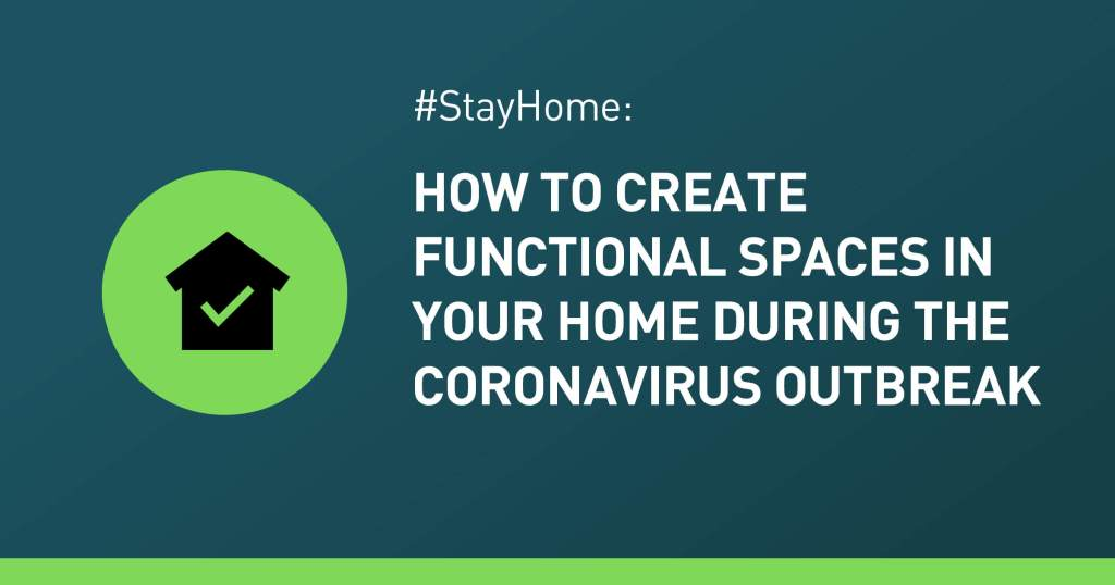 #StayHome: Create Functional Spaces