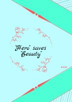 """Hero"" saves ""Beauty"""