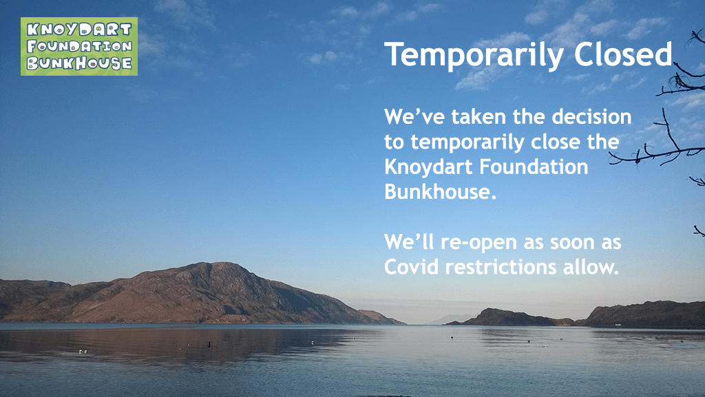 Knoydart Bunkhouse Temporarily Closed