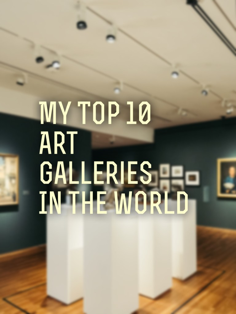 My Top 10 Classical Art Galleries (1)