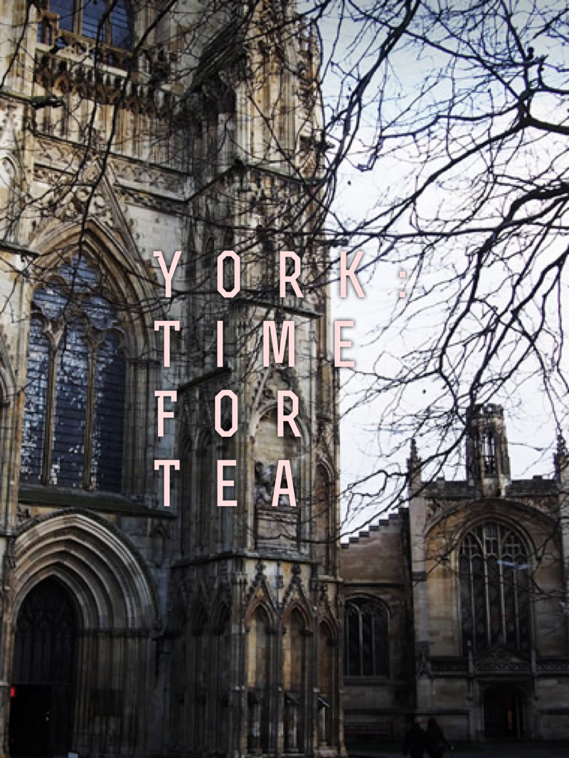 York – Time for Tea