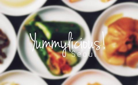 Yummylicious! Seoul!