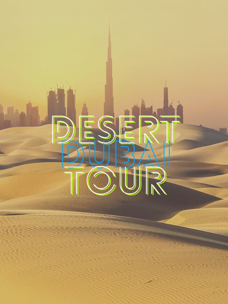 The Arabian Desert Tour