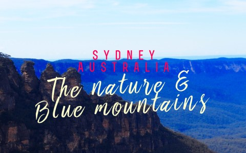 Nature Calls… & the Blue Mountains