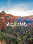 A Travel Guide to Zion National Park That is Useful to You