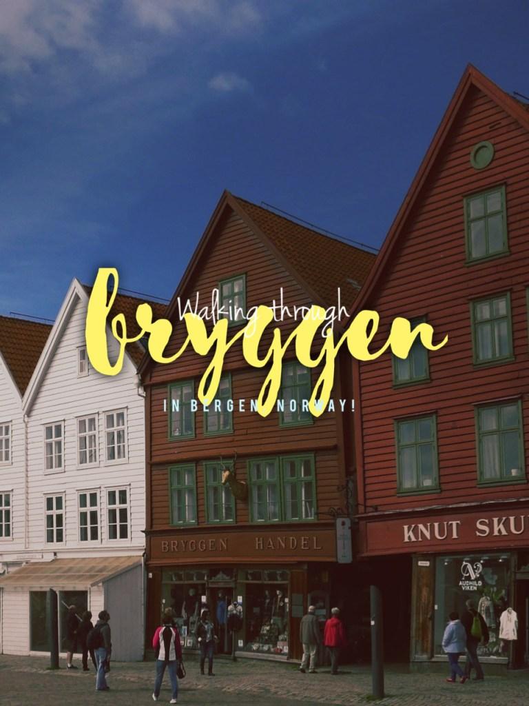 Walking through Bryggen