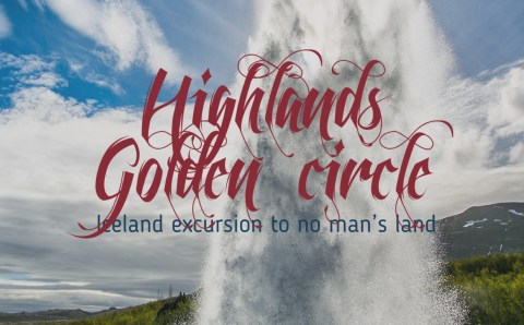Highlands & Golden Circle in Iceland