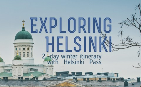 A 2-day Winter Itinerary in Helsinki