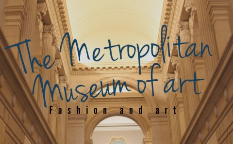 The Met – Fashion and Art