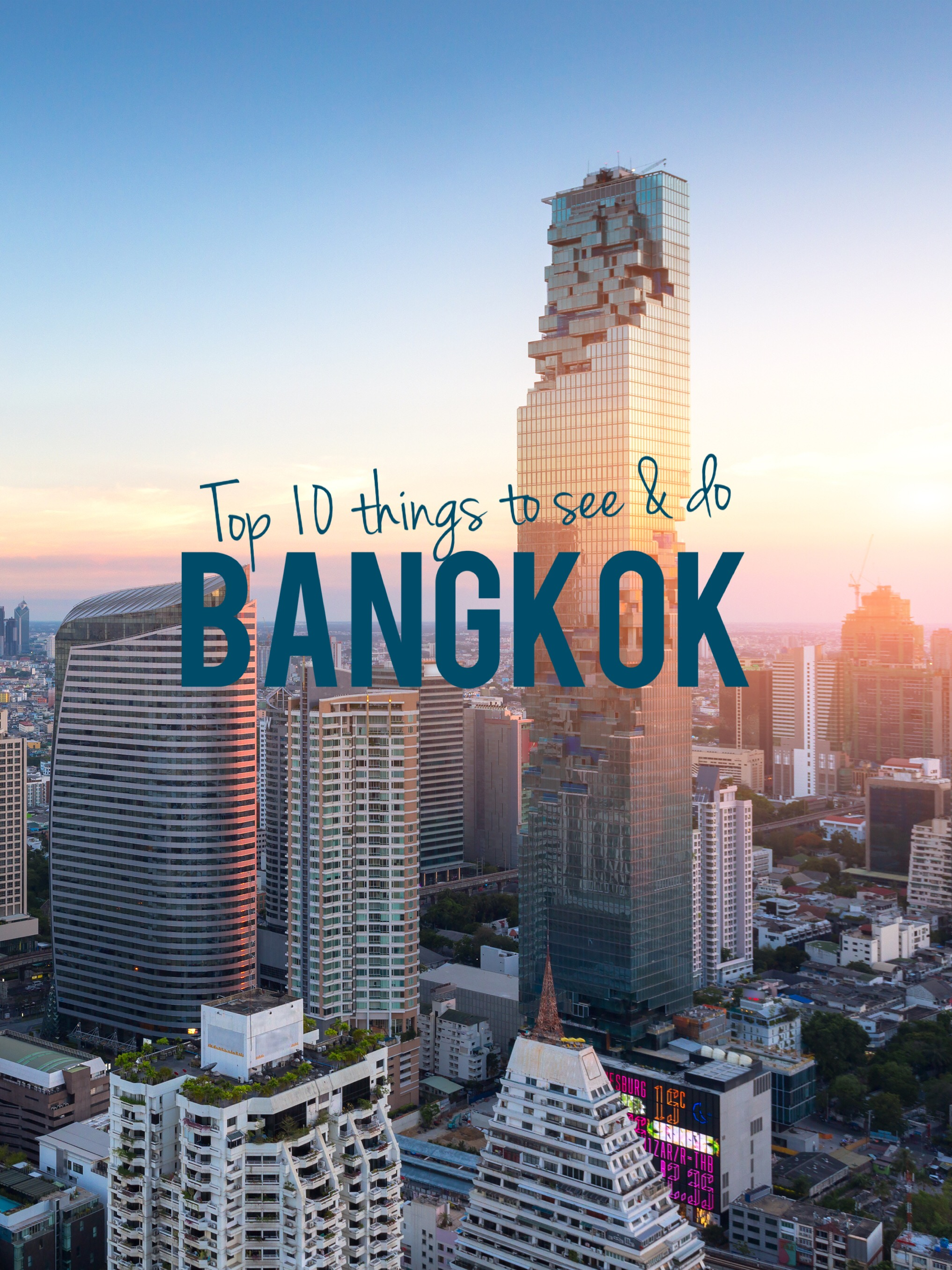 The Ultimate Bangkok Travel List