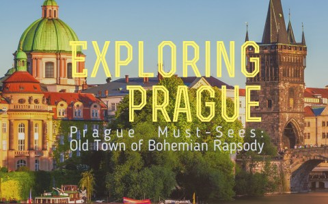 Exploring Prague: Old Town of Bohemian Rapsody