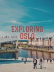 Exploring Oslo: A Quick Spin in the Capital of Norway