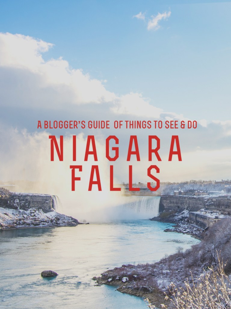 A Blogger's Guide of Things to See & Do in Niagara Falls
