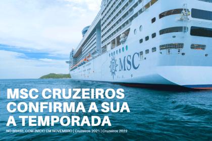 MSC CRUZEIROS CONFIRMA A SUA TEMPORADA 2021/2022
