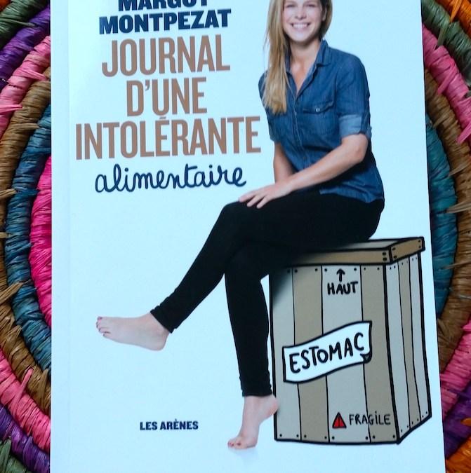Journal d'une intolérante alimentaire, Margot Montpezat