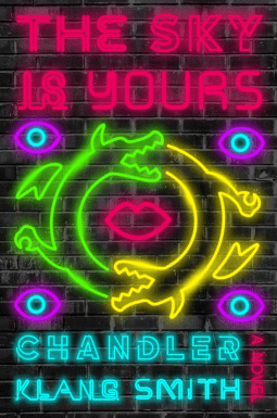 The cover of The Sky is Yours by Chandler Klang Smith