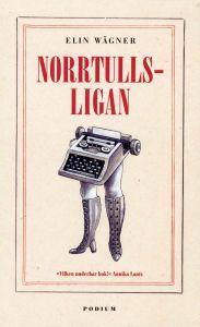 "Cover of Elin Wägner's ""Norrtullsligan."""