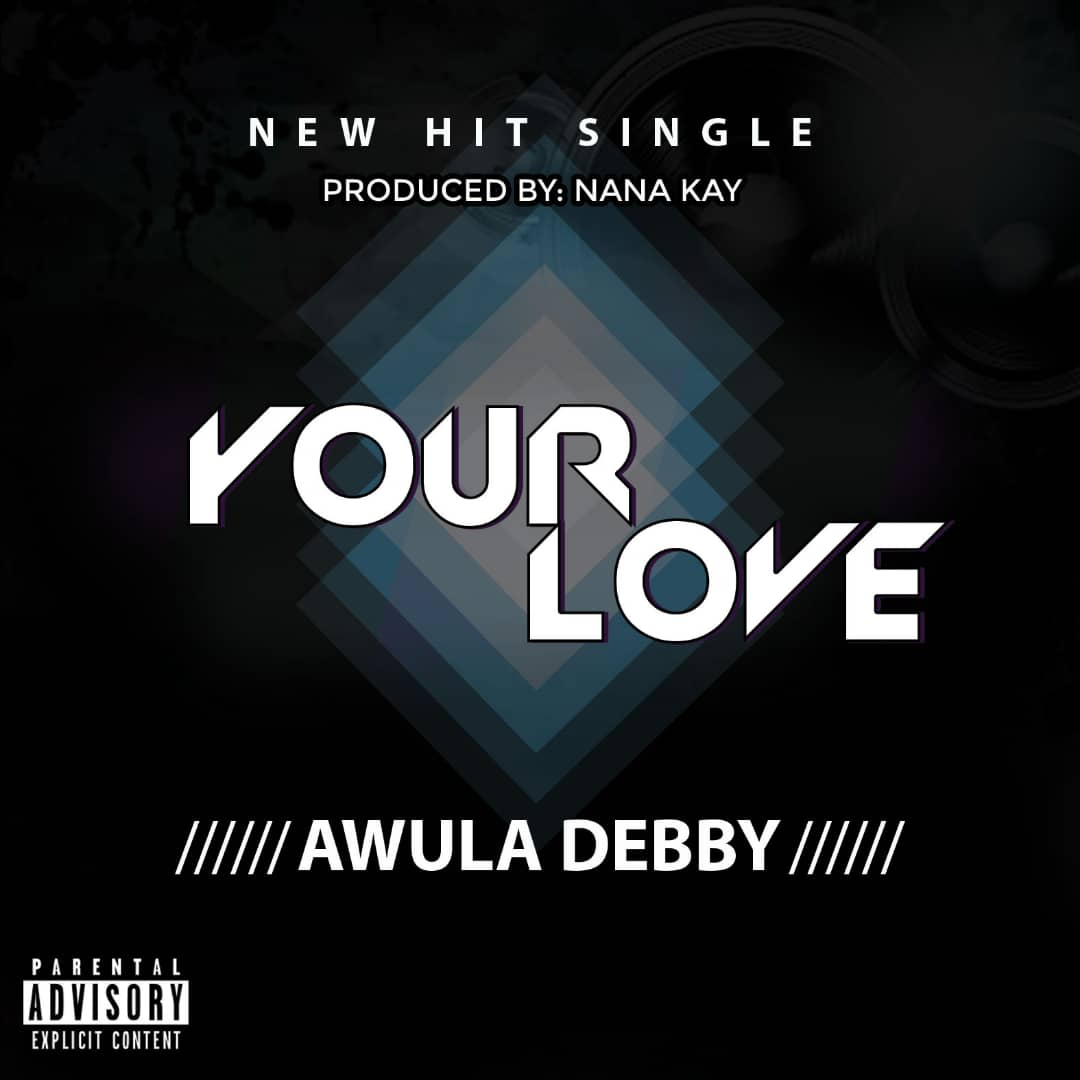 """Fast rising gospel sensation Awula Debby to drop """"your love"""" on 24th February"""