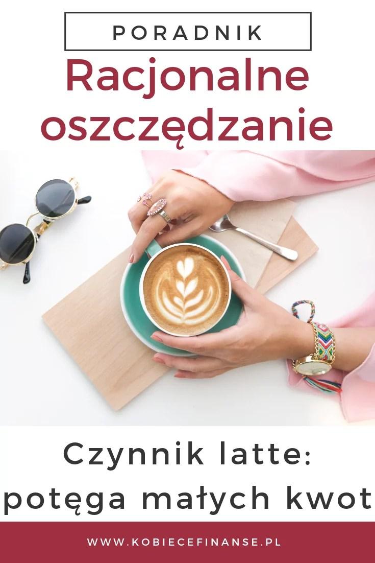 Czynnik latte - jak racjonalnie oszczędzać?